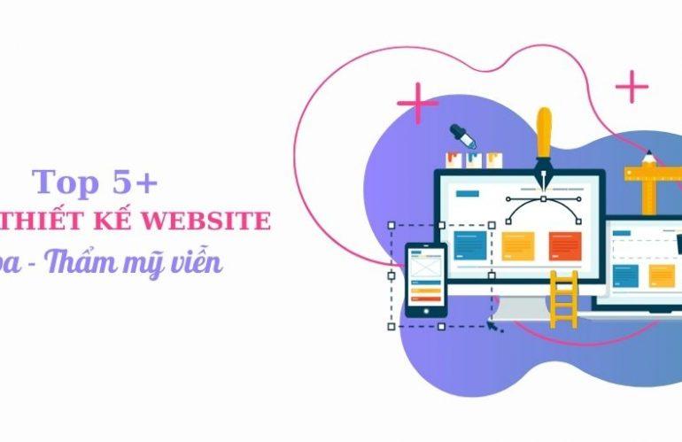 Top 5 mẫu thiết kế website spa ấn tượng nhất 2020