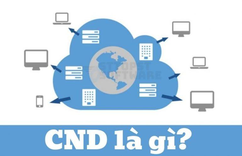 CDN là gì? Tại sao cần sử dụng cho website