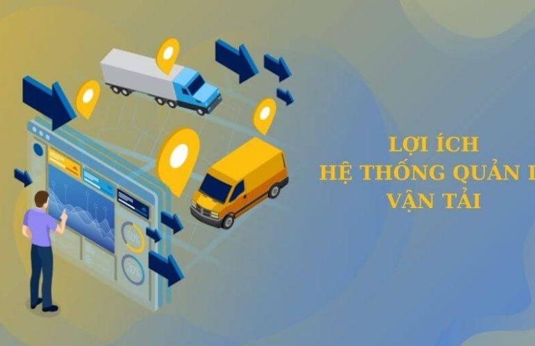 Lợi ích của hệ thống quản lý vận tải (TMS) mang lại doanh nghiệp