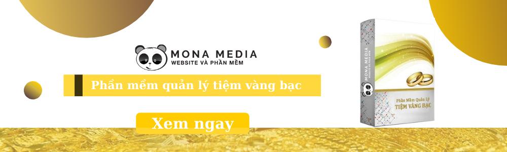 Phần mềm quản lý tiệm vàng bạc, đá quý của Mona Media